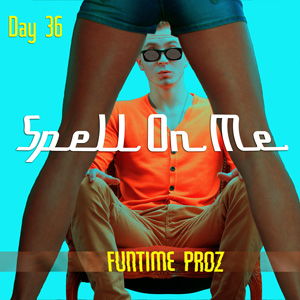 SpellOnMe-DAY36_300x300