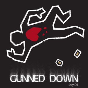 Gunned-Down-with-Day-96_300x300