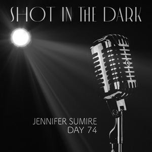 Shot-in-the-Dark-ARTWORK-Day-74_300x300